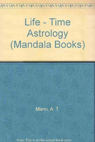 9780041330175: Life - Time Astrology (Mandala Books)