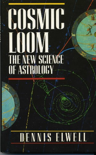 9780041330274: Cosmic Loom: The New Science of Astrology