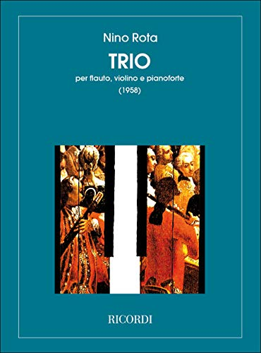 9780041331783: RICORDI ROTA N. - TRIO - FLUTE, VIOLON ET PIANO Classical sheets Chamber music