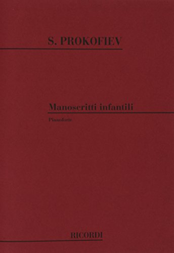 9780041342307: PROKOFIEV - Manoscriitti Infantili para Piano (Reitich)