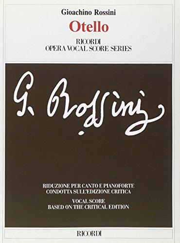 9780041345995: RICORDI ROSSINI G. - OTELLO OSSIA IL MORO DI VENEZIA - CHANT ET PIANO Classical sheets Voice solo, piano