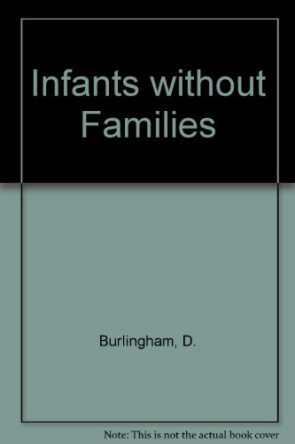 9780041360028: Infants without Families