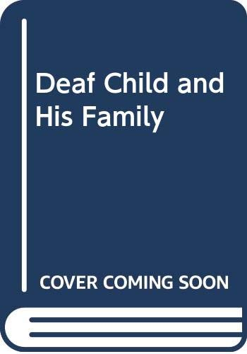 9780041360165: The Deaf Child and His Family