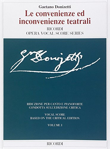 Le Convenienze ed Inconvenienze Teatrali Chant: Gaetano Donizetti