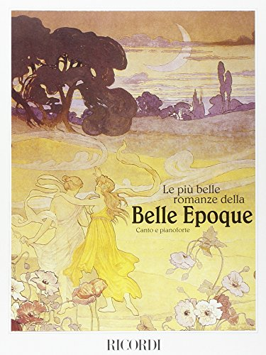 9780041368949: RICORDI PIU' BELLE ROMANZE DELLA BELLE EPOQUE - CHANT ET PIANO Classical sheets Voice solo, piano