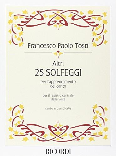 9780041381566: Francesco Paolo Tosti - Altri 25 Solfeggi - per l'apprendimento del canto