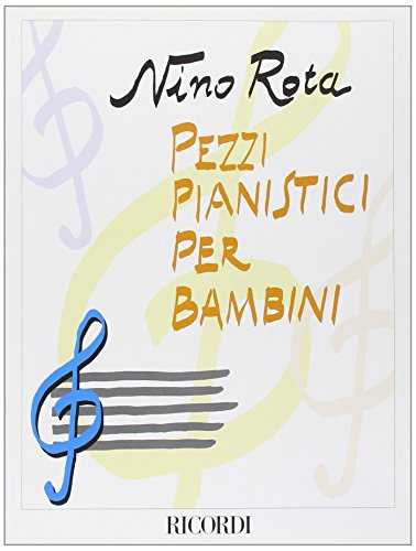 9780041391947: RICORDI ROTA N. - PEZZI PIANISTICI PER BAMBINI - PIANO Classical sheets Piano