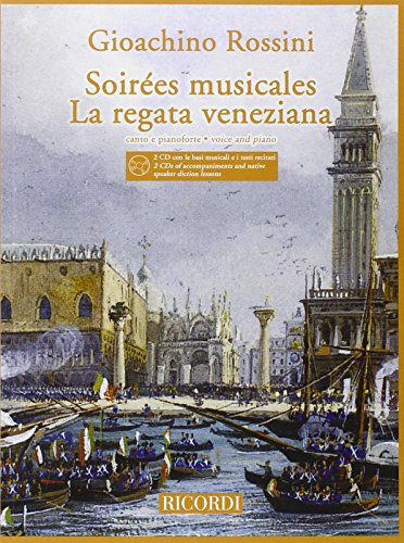 9780041401738: RICORDI ROSSINI G. - SOIREES MUSICALES / LA REGATA VENEZIANA + CD - CHANT ET PIANO Classical sheets Voice solo, piano