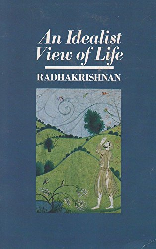 9780041410099: Idealist View of Life (Mandala Books)