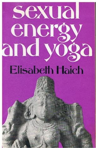 9780041490190: Sexual Energy and Yoga
