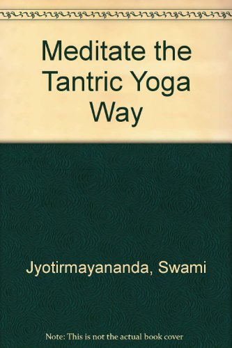 9780041490220: Meditate the Tantric Yoga Way