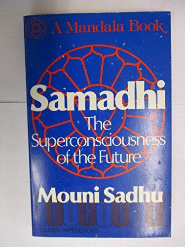 9780041490398: Samadhi: The Superconsciousness of the Future