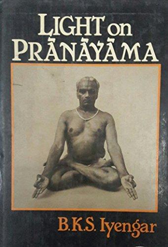 9780041490572: Light on Pranayama: Pranayama Dipika