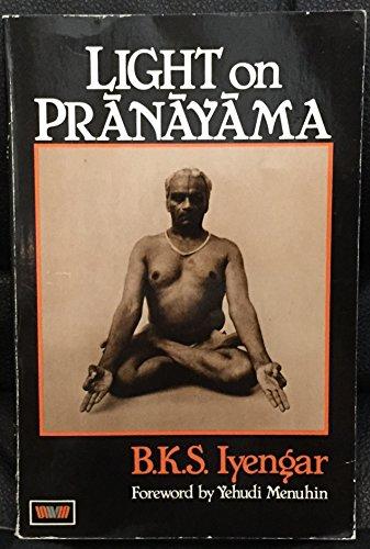9780041490602: Light on Pranayama : Pranayama Dipika