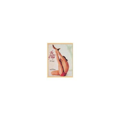 The Art of Yoga: B.K.S. Iyengar, Foreword By Yehudi Menuhin