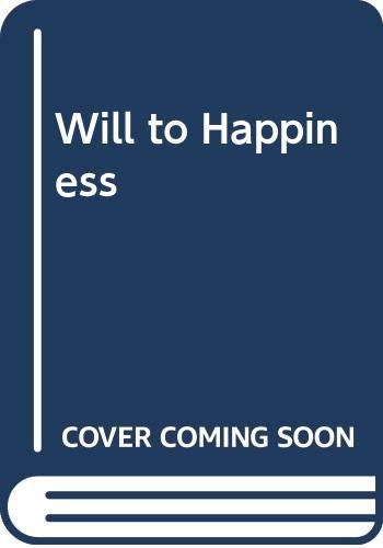 9780041500387: Will to Happiness