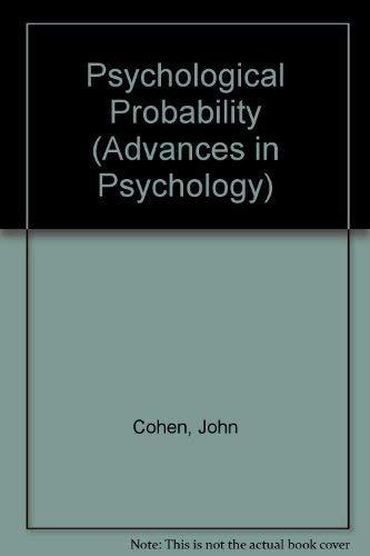 9780041500394: Psychological Probability (Advances in Psychology)