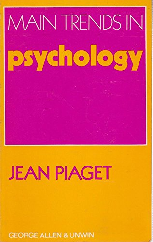 9780041500424: Main Trends in Psychology (Main trends in the social sciences)
