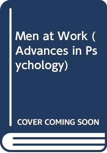 9780041500455: Men at Work (Advances in Psychology)