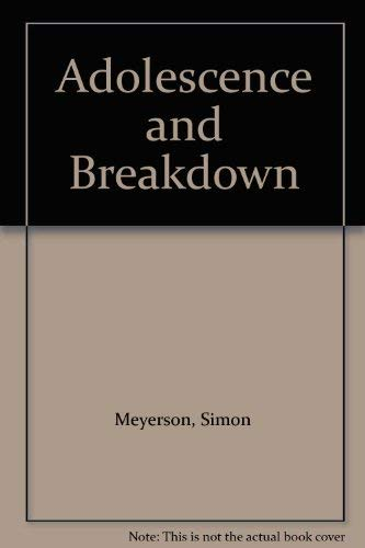 9780041500530: Adolescence and Breakdown
