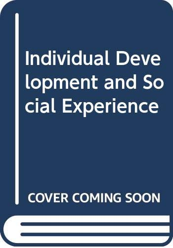 9780041500554: Individual Development and Social Experience