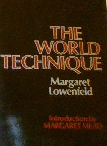 World Technique [First Edition]: Lowenfeld, Margaret