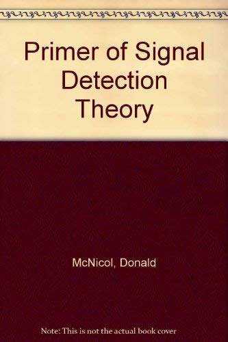 9780041520064: Primer of Signal Detection Theory