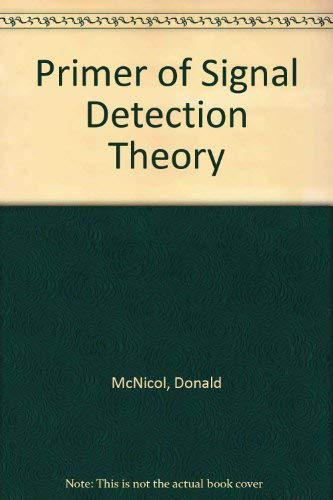 9780041520071: Primer of Signal Detection Theory