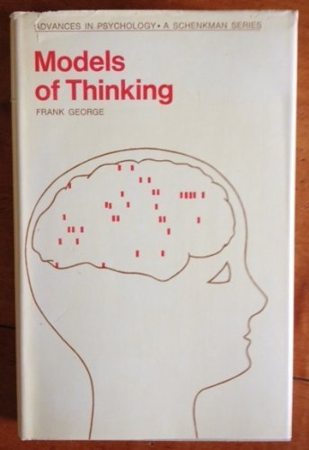 9780041530049: Models of Thinking (Advances in Psychology)