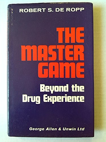 9780041540024: Master Game: Pathways to Higher Consciousness Beyond the Drug Experience