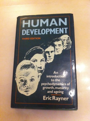 9780041550115: Human Development: Introduction to the Psychodynamics of Growth, Maturity and Ageing (National Institute Social Services Library)