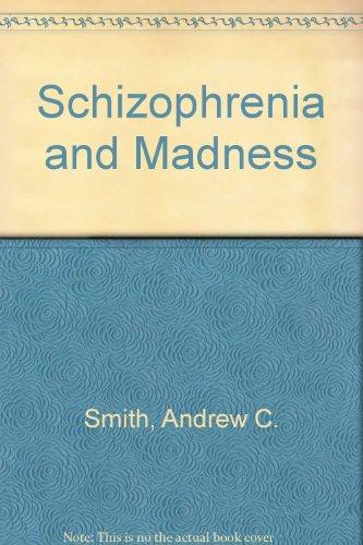 9780041570083: Schizophrenia and Madness