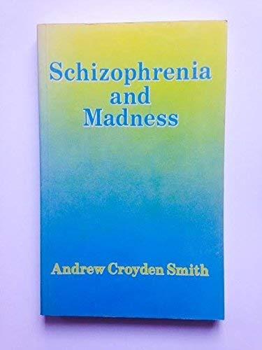 9780041570090: Schizophrenia and Madness