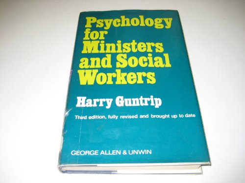 9780041580068: Psychology for Ministers and Social Workers