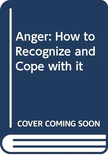 9780041580075: Anger: How to Recognize and Cope With It
