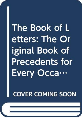 9780041580112: The Book of Letters: The Original Book of Precedents for Every Occasion You Need to Write a Letter