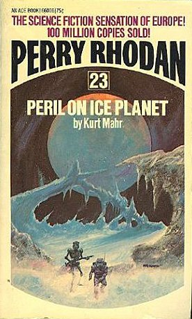 9780041660067: Peril on Ice Planet (Perry Rhodan, 23)