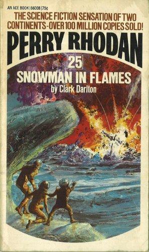 9780041660081: Snowman in Flames (Perry Rhodan #25)