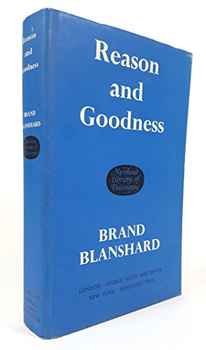 9780041700022: Reason and Goodness (Muirhead Library of Philosophy)