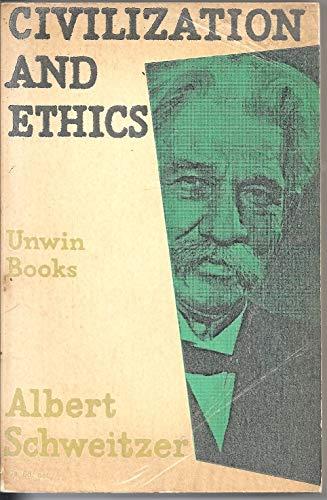 9780041700169: Civilization and Ethics (U.Books)