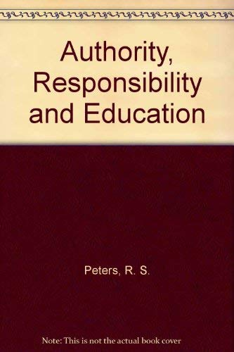 9780041700275: Authority, Responsibility and Education