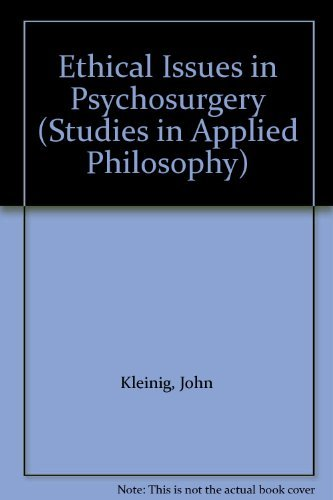 9780041700336: Ethical Issues in Psychosurgery (Studies in Applied Philosophy)