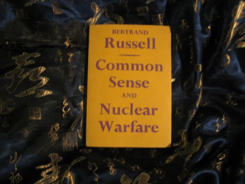 9780041720037: Common Sense and Nuclear Warfare