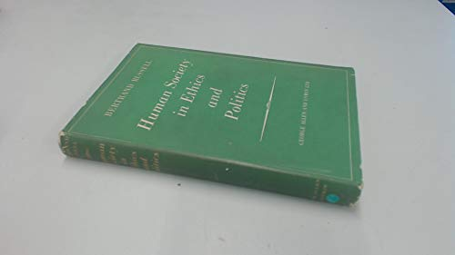 9780041720044: Human Society in Ethics and Politics