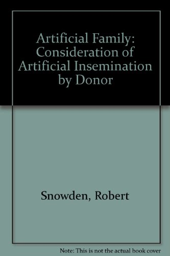 9780041760019: Artificial Family: A Consideration of Artificial Insemination by Donor