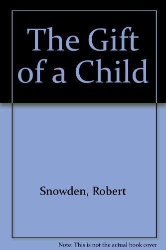 9780041760071: The Gift of a Child