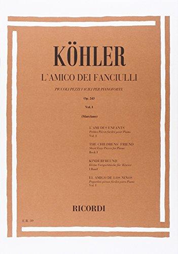 9780041800395: KOHLER L. - El Amigo de los Niños Op.243 Vol.1º para Piano