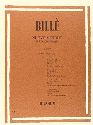9780041802641: BILLE I. - Nuevo Metodo Parte 1 Curso 4 Complementario para Contrabajo (Vol.4)
