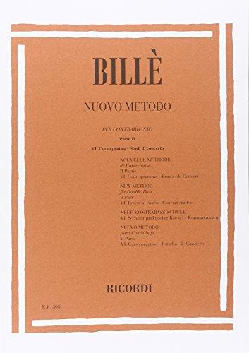 9780041803051: BILLE I. - Nuevo Metodo Parte 2 Curso 6 Practico (Estudios de Concierto) para Contrabajo (Vol.7)