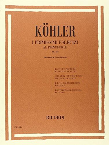 9780041805369: KOHLER L. - Primeros Ejercicios Op.190 para Piano